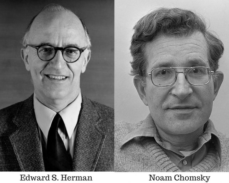 Founders of Propaganda Model of Communication - Edward S. Herman and Noam Chomsky.